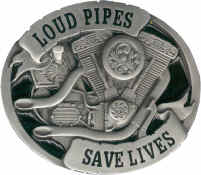 Loud_Pipes_Save_Lives.jpg (19521 bytes)