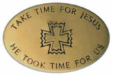 Take Time for Jesus.jpg (10904 bytes)